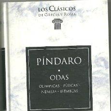 Livres d'occasion: LIBRO. PLANETA DEAGOSTINI. LOS CLÁSICOS DE GRECIA Y ROMA. Nº 37. PÍNDARO. ODAS. Lote 187438986