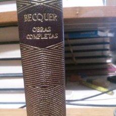 Libros de segunda mano: OBRAS COMPLETAS, BECQUER, AGUILAR. Lote 188555875