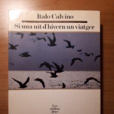 Libros de segunda mano: SI UNA NIT D'HIVERN UN VIATGER. ITALO CALVINO. Lote 189522870