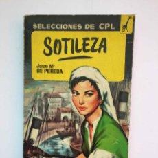 Libros de segunda mano: SOTILEZA (JOSÉ MARÍA DE PEREDA; ED. TESORO, 1962) ¡ORIGINAL! 1ª EDICIÓN. Lote 189752552