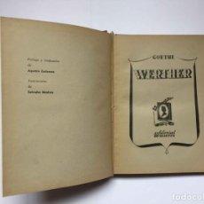 Libros de segunda mano: GOETHE: WERTHER (MAUCCI, 1941) ¡ORIGINAL! 1ª EDICIÓN ¡COLECCIONISTA!. Lote 189826933