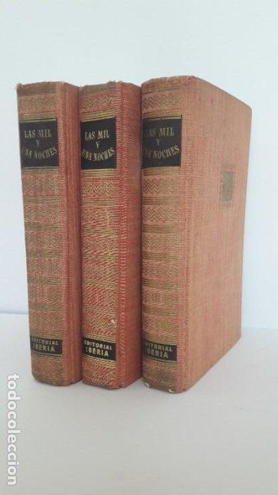 LAS MIL Y UNA NOCHES. 3 TOMOS EDITORIAL IBERIA, 1956. (Libros de Segunda Mano (posteriores a 1936) - Literatura - Narrativa - Clásicos)