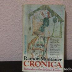 Libros de segunda mano: CRONICA POR RAMÓN MUNTANER. Lote 189936691