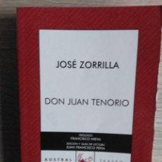 Libros de segunda mano: DON JUAN TENORIO ** JOSÉ ZORRILLA. Lote 190514775
