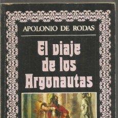 Livres d'occasion: APOLONIO DE RODAS. EL VIAJE DE LOS ARGONAUTAS. EDITORA NACIONAL. Lote 190543123