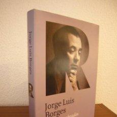 Libros de segunda mano: JORGE LUIS BORGES: TEXTOS RECOBRADOS 1931-1955 (SUDAMERICANA, 2011) TAPA DURA. PERFECTO. MUY RARO.. Lote 190613502