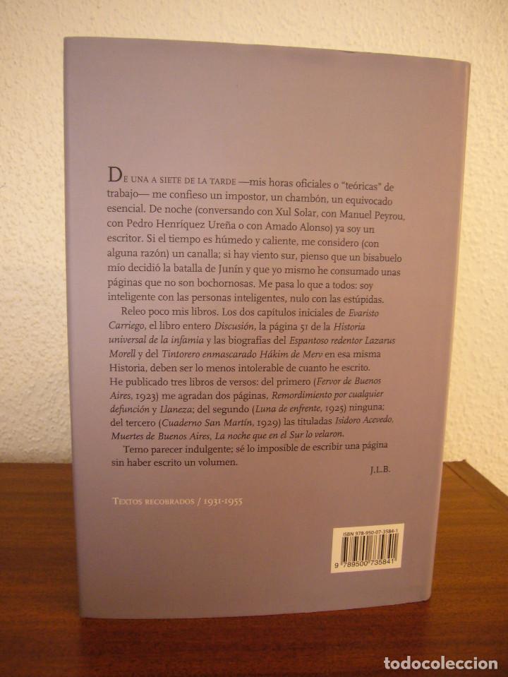 Libros de segunda mano: JORGE LUIS BORGES: TEXTOS RECOBRADOS 1931-1955 (SUDAMERICANA, 2011) TAPA DURA. PERFECTO. MUY RARO. - Foto 3 - 190613502