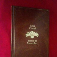 Libros de segunda mano: BARRIO DE MARSVILLAS, ROSA CHACEL. NUEVO SIN USAR. EDITORIAL SEIX BARRAL 1985. Lote 191333347