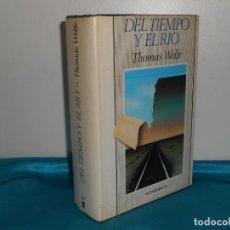 Livres d'occasion: THOMAS WOLFE, DEL TIEMPO Y EL RÍO - MONTESINOS, 1985 1ª EDICIÓN , UN CLÁSICO. Lote 191442138