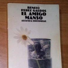Livros em segunda mão: BENITO PÉREZ GALDÓS - EL AMIGO MANSO - ALIANZA EDITORIAL, 1980. Lote 51329668