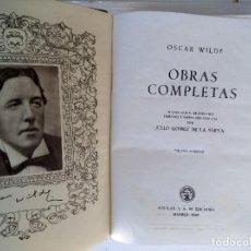 Libros de segunda mano: OSCAR WILDE. OBRAS COMPLETAS. EDITORIAL AGUILAR,MADRID 1949. OBRAS COMPLETAS.. Lote 191604303