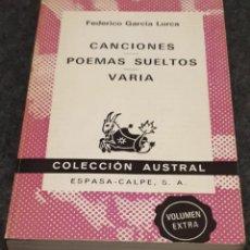 Libros de segunda mano: CANCIONES / POEMAS SUELTOS / VARIA – FEDERICO GARCÍA LORCA . Lote 191656518