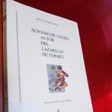Libros de segunda mano: LIBRO-ALFONSO DE VALDÉS,AUTOR DEL LAZARILLO DE TORMES-ROSA NAVARRO DURÁN-EDT.GREDOS-VER FOTOS. Lote 191710220