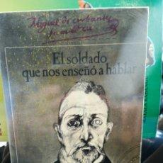 Livros em segunda mão: CERVANTES EL SOLDADO QUE NOS ENSEÑO A HABLAR POR LA ESPOSA DE RAFAEL ALBERTI MARIA TERESA LEON. Lote 191775307