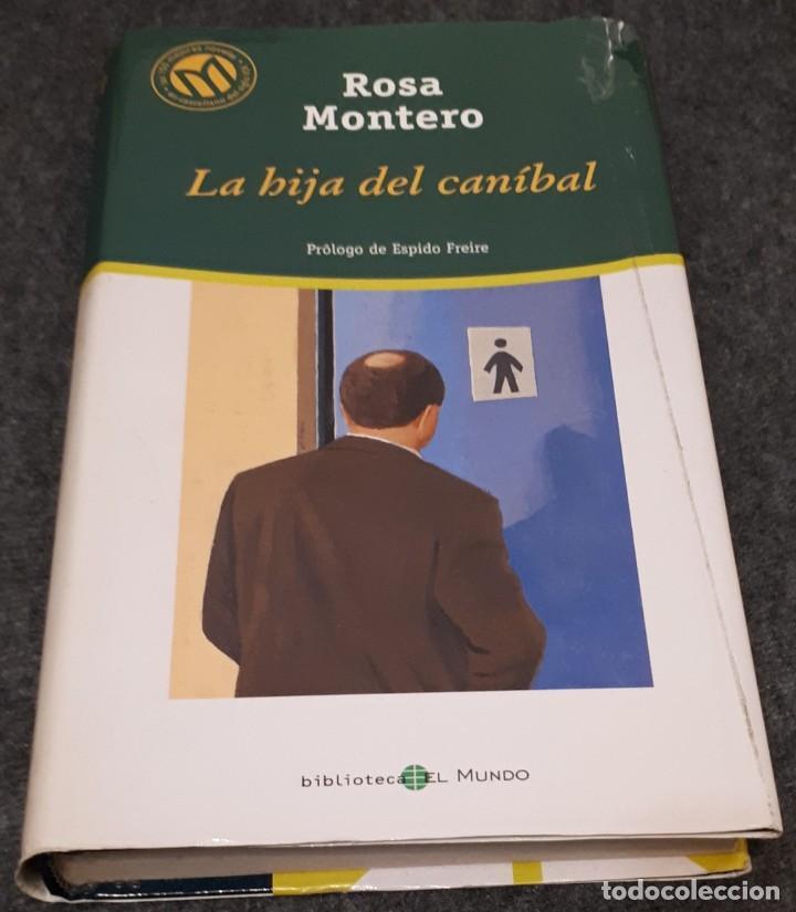 LA HIJA DEL CANÍBAL – ROSA MONTERO (Libros de Segunda Mano (posteriores a 1936) - Literatura - Narrativa - Clásicos)