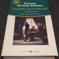 Libros de segunda mano: LOS GOZOS Y LAS SOMBRAS III – GONZALO TORRENTE BALLESTER . Lote 191937711