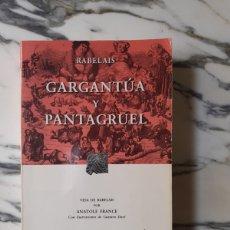 Libros de segunda mano: GARGANTÚA Y PANTAGRUEL - RABELAIS - ILUSTRACIONES DE DORÉ - EDITORIAL PORRÚA - MÉXICO. Lote 192078386