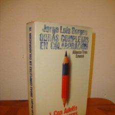 Libros de segunda mano: OBRAS COMPLETAS EN COLABORACIÓN - JORGE LUIS BORGES - ALIANZA TRES EMECÉ. Lote 192212457