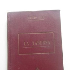 Libri di seconda mano: LA TABERNA EMILIO ZOLA TAPA DURA EX-LIBRIS CS205. Lote 192645177