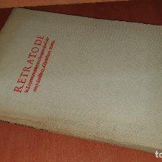 Libros de segunda mano: RETRATO DE LA LOZANA ANDALUZA, FACSIMIL DEL ORIGINAL... Lote 192784732