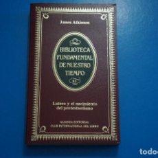 Libros de segunda mano: LIBRO DE LUTERO... DE JAMES ATKINSON AÑO 1985 Nº 84 DE ALIANZA EDITORIAL LOTE 7***LEER. Lote 192955915