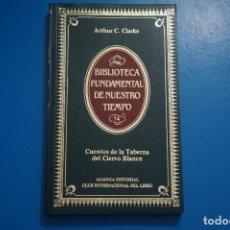 Libros de segunda mano: LIBRO CUENTOS DE LA TABERNA... DE ARTHUR C. CLARKE AÑO 1985 Nº 74 DE ALIANZA EDITORIAL LOTE P***LEER. Lote 192956655