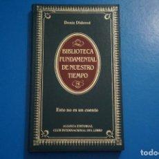 Libros de segunda mano: LIBRO DE ESTO NO ES UN CUENTO DE DENIS DIDEROT AÑO 1985 Nº 78 DE ALIANZA EDITORIAL LOTE P***LEER. Lote 192957361