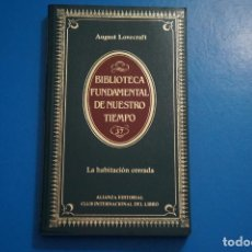 Libros de segunda mano: LIBRO DE LA HABITACION CERRADA DE AUGUST LOVECRAFT AÑO 1984 Nº 37 DE ALIANZA EDITORIAL LOTE O***LEER. Lote 192957572