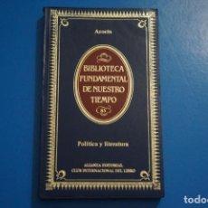 Libros de segunda mano: LIBRO DE POLITICA Y LITERATURA DE AZORIN AÑO 1984 Nº 85 DE ALIANZA EDITORIAL LOTE P***LEER. Lote 192957771