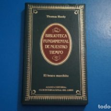 Libros de segunda mano: LIBRO DE EL BRAZO MARCHITO DE THOMAS HARDY AÑO 1985 Nº 72 DE ALIANZA EDITORIAL LOTE O ***LEER. Lote 192957836
