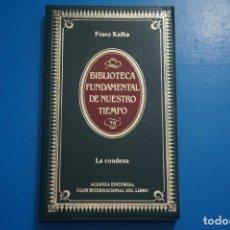 Libros de segunda mano: LIBRO DE LA CONDENA DE FRANZ KAFKA AÑO 1984 Nº 70 DE ALIANZA EDITORIAL LOTE 7***LEER. Lote 192957965