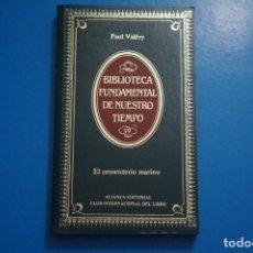Libros de segunda mano: LIBRO DE EL CEMENTERIO MARINO DE PAUL VALERY AÑO 1984 Nº 39 DE ALIANZA EDITORIAL LOTE P***LEER. Lote 192959860