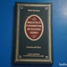 Libros de segunda mano: LIBRO DE CUENTOS DEL DON DE MIJAIL SHOLOJOV AÑO 1984 Nº 14 ALIANZA EDITORIAL LOTE O ***LEER. Lote 192962390