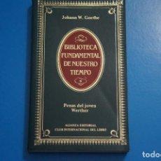 Libros de segunda mano: LIBRO DE PENAS DEL JOVEN WERTHER DE JOHANN W. GOETHE AÑO 1984 Nº 9 ALIANZA EDITORIAL LOTE O ***LEER. Lote 192963330