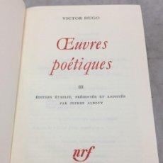 Libros de segunda mano: OEUVRES POETIQUES TOME III BIBLIOTHEQUE DE LA PLEIADE 1974. Lote 193028608