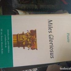 Livres d'occasion: MILES GLORIOSUS - PLAUTO. Lote 193043345
