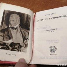 Libros de segunda mano: COLECCIÓN CRISOL Nº 12. LUCIA DE LAMMERMOOR. WALTER SCOTT.. Lote 193164205