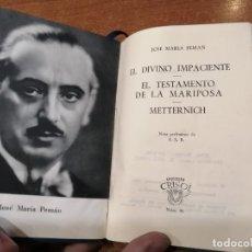 Libros de segunda mano: COLECCIÓN CRISOL Nº 46. EL DIVINO IMPACIENTE. JOSE MARIA PEMAN. Lote 193164648