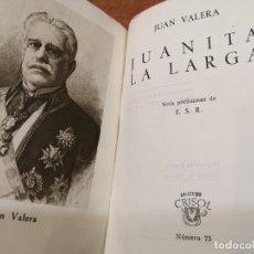 Libros de segunda mano: COLECCIÓN CRISOL Nº 73. JUANITA LA LARGA. JUAN VALERA. Lote 193168806