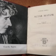Libros de segunda mano: COLECCIÓN CRISOL Nº 326. ALTAR MAYOR. CONCHA ESPINA. Lote 193170690