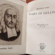 Libros de segunda mano: COLECCIÓN CRISOL Nº136. VIAJES DE GULLIVER. JONATHAN SWIFT. Lote 193171202