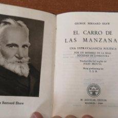 Libros de segunda mano: COLECCIÓN CRISOL Nº 114.EL CARRO DE LAS MANZANAS.GEORGE BERNARD SHAW. Lote 193215640
