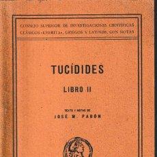 Libros de segunda mano: TUCÍDIDES. LIBRO II (ED. DE JOSÉ M. PABÓN, 1946) SIN USAR. Lote 193253515