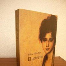 Libros de segunda mano: EDITH WHARTON: EL ARRECIFE (ALBA, CLÁSICA, 2002) RARO. Lote 211413605