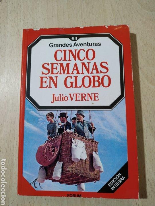 LIBRO CINCO SEMANAS EN GLOBO JULIO VERNE -PRIMERA EDICIÓN COLECCIÓN GRANDES AVENTURAS NOVIEMBRE 1985 (Libros de Segunda Mano (posteriores a 1936) - Literatura - Narrativa - Clásicos)