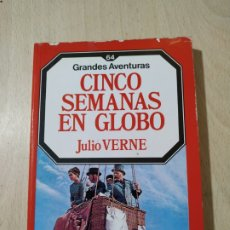 Libros de segunda mano: LIBRO CINCO SEMANAS EN GLOBO JULIO VERNE -PRIMERA EDICIÓN COLECCIÓN GRANDES AVENTURAS NOVIEMBRE 1985. Lote 193572015