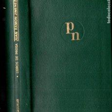 Livres d'occasion: PREMIOS NOBEL AGUILAR : JUAN RAMÓN JIMÉNEZ - LIBROS DE PROSA 1 (1969). Lote 193631587