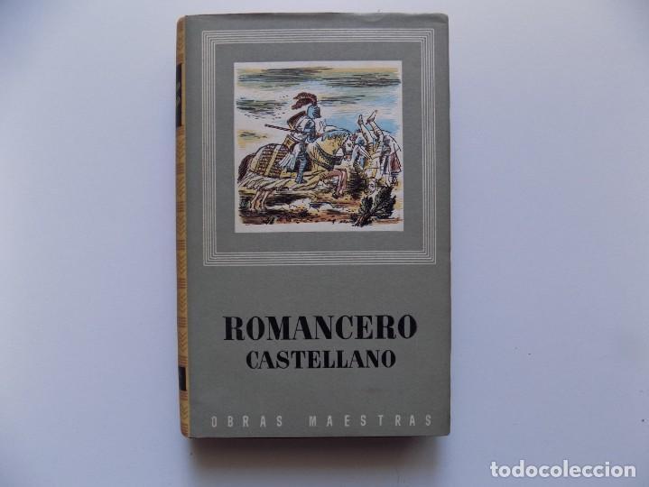 LIBRERIA GHOTICA. ROMANCERO CASTELLANO. 1956. COLECCIÓN OBRAS MAESTRAS. (Libros de Segunda Mano (posteriores a 1936) - Literatura - Narrativa - Clásicos)