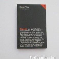 Libros de segunda mano: MANUEL VILAS, ESPAÑA, EDICIONES DVD NARRATIVA, MUY RARO.. Lote 194150536