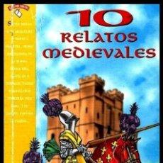 Libros de segunda mano: B3623 - 10 RELATOS MEDIEVALES. MIL Y UNA NOCHES. AMADIS DE GUALA. DECAMERON. CUENTOS DE CANTERBURY. . Lote 194203580